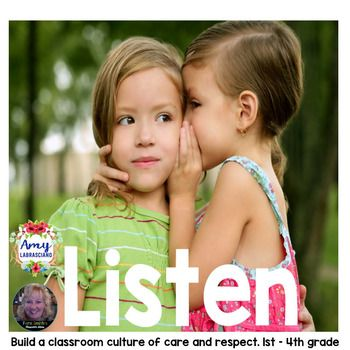 A Weekly Packet to Encourage Students to Listen, Helping You, the Teacher, To Build a Classroom Culture of Care and Respect! #TpT