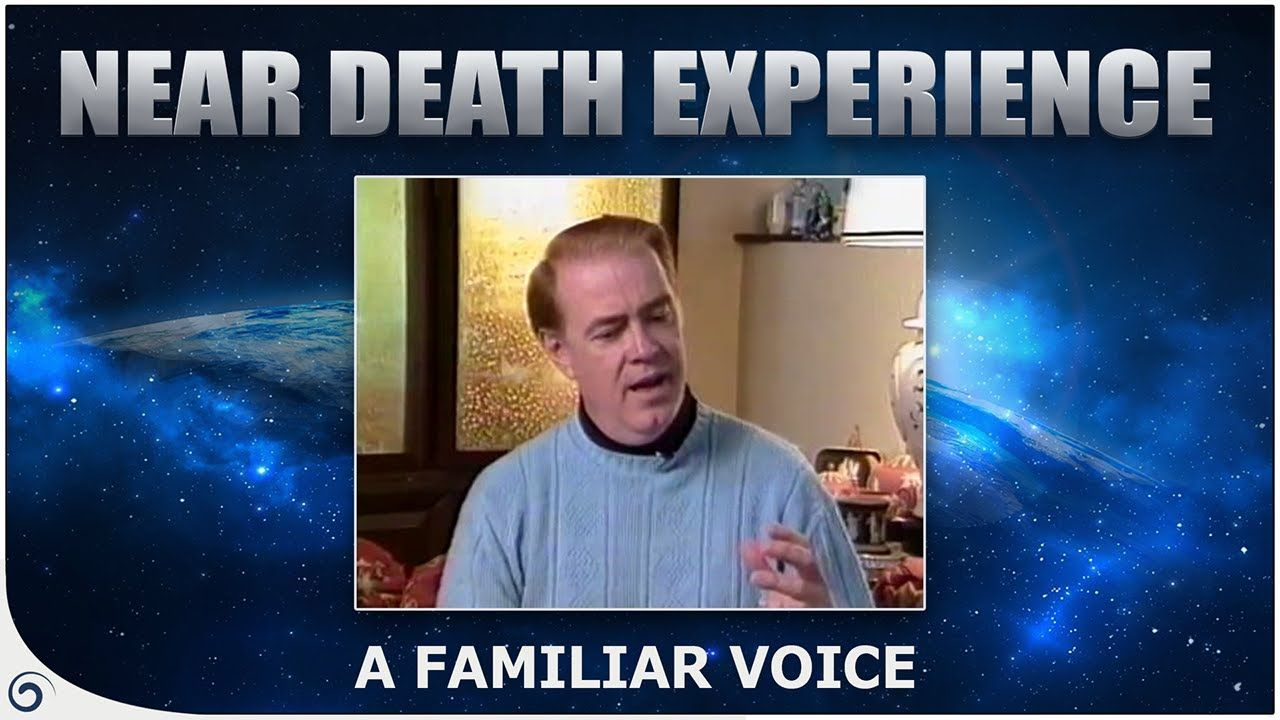 Voice Of God - NDE - Paul Carr   NDEs & the Afterlife   Life