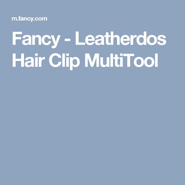 Fancy - Leatherdos Hair Clip MultiTool