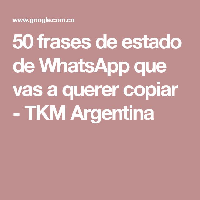50 Frases De Estado De Whatsapp Que Vas A Querer Copiar