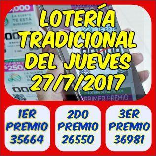 Loteríatradicional Números Ganadores Del Jueves 27 De Julio 2017 Ver Aquí Lotería Resultado Loteria Loteria Electronica