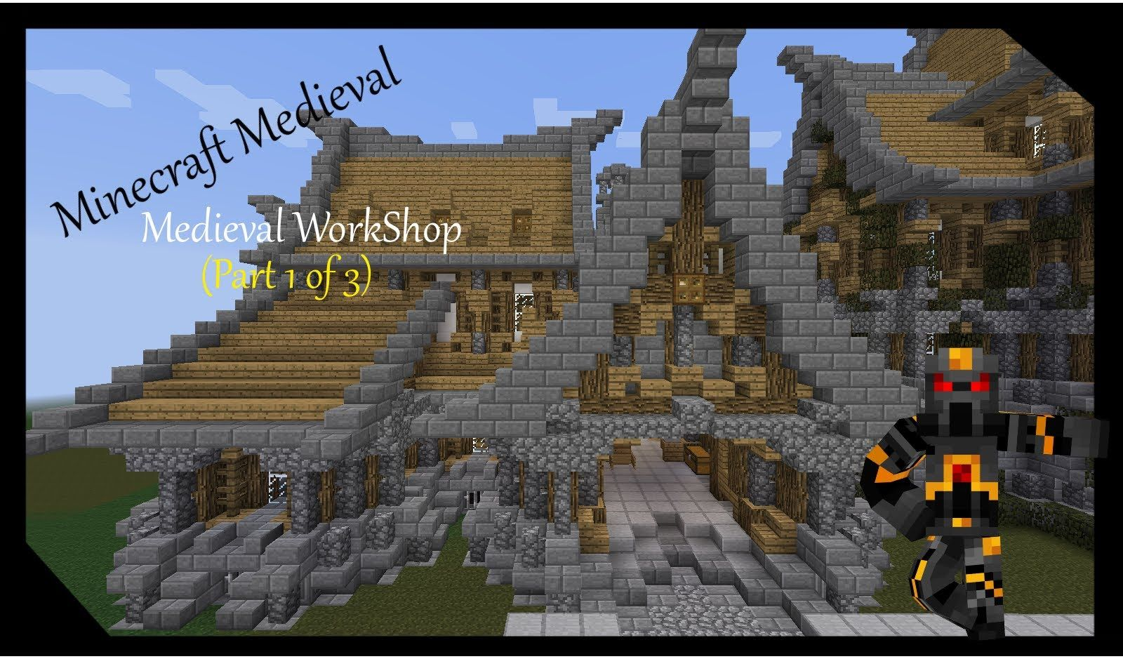Minecraft Medieval WorkShop- Tutorial- (Part 1 of 3) How to Build a