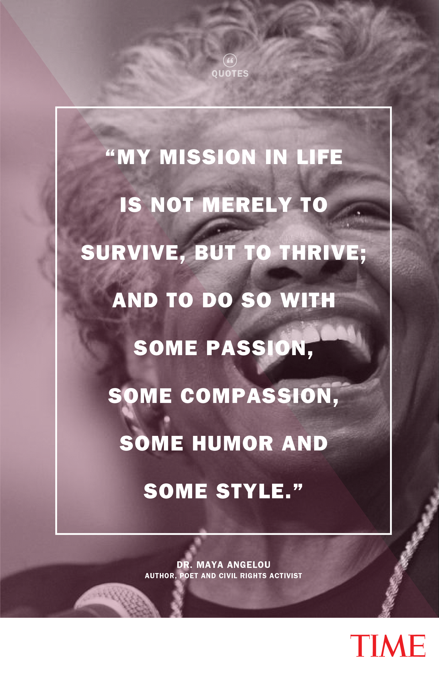 My mission in life is not merely