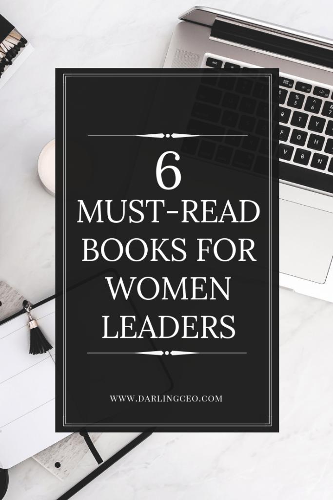 Best Books For Women Leaders Leadership Books Books To Read For Women Women Leaders