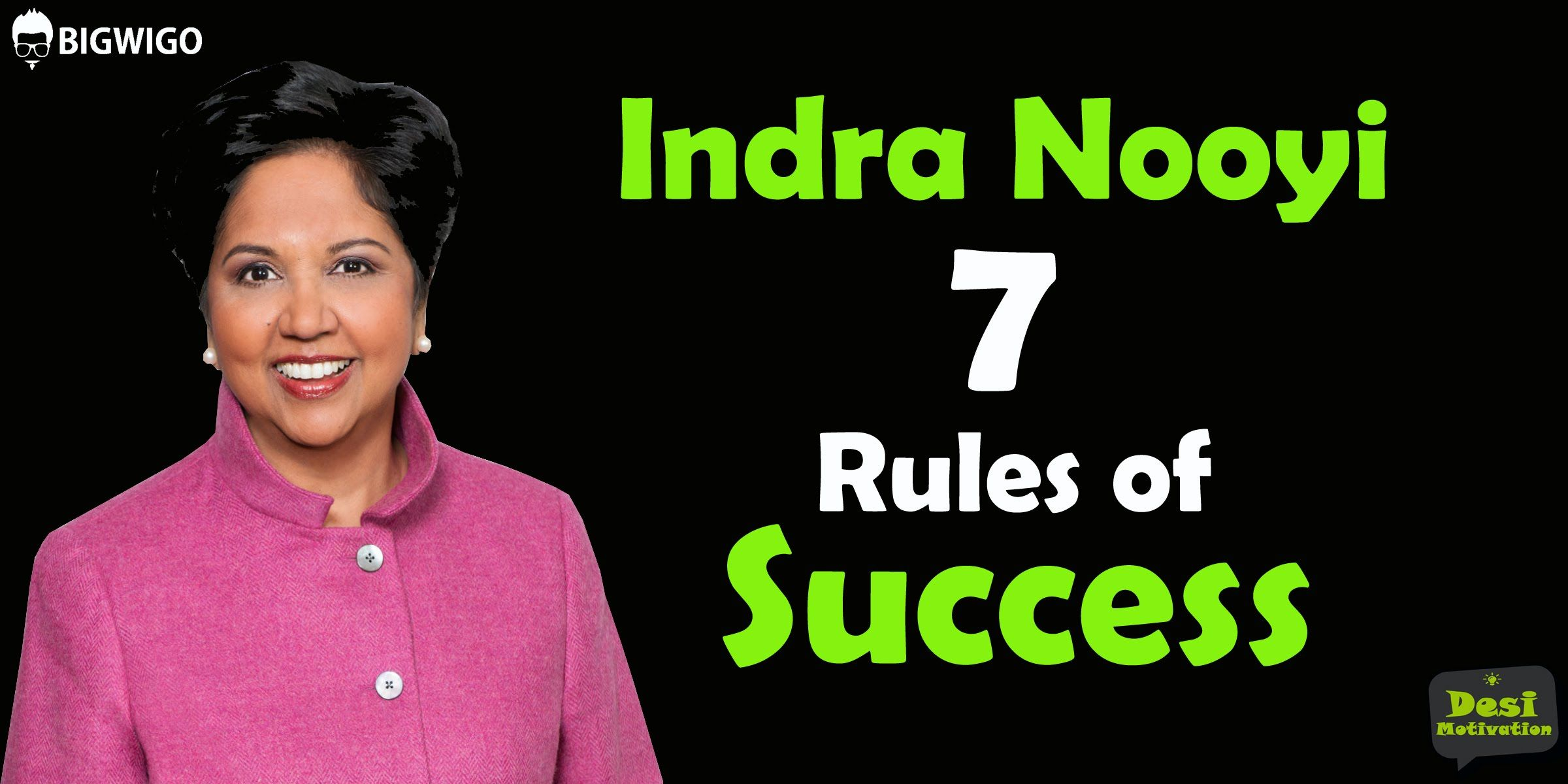 Indra Nooyi 7 Rules of Success | PEPSICO CEO SPEECH | Business ...