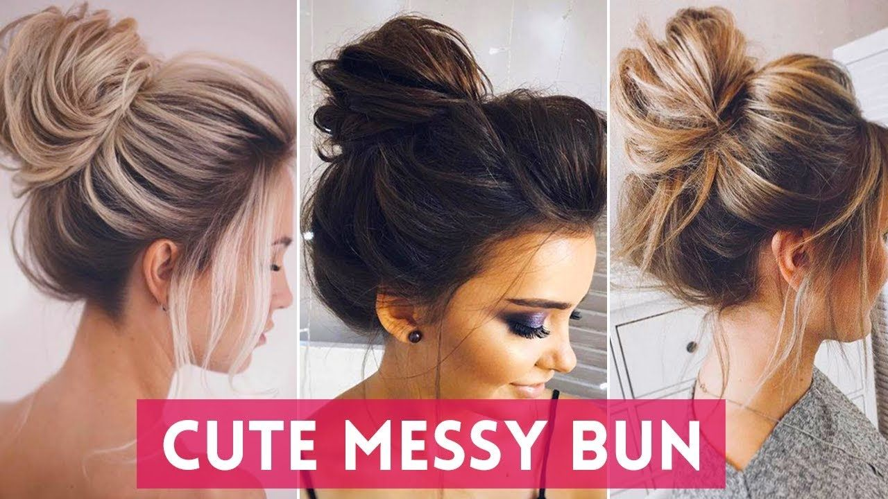 How To Classy Cute Messy Bun Gÿ Tutorials Compilation Youtube Messy Bun For Short Hair Bun Hairstyles Messy Bun Hairstyles