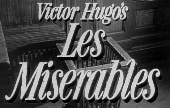 Les Misérables (1952)   Title Screen. Starring Michael Rennie ...
