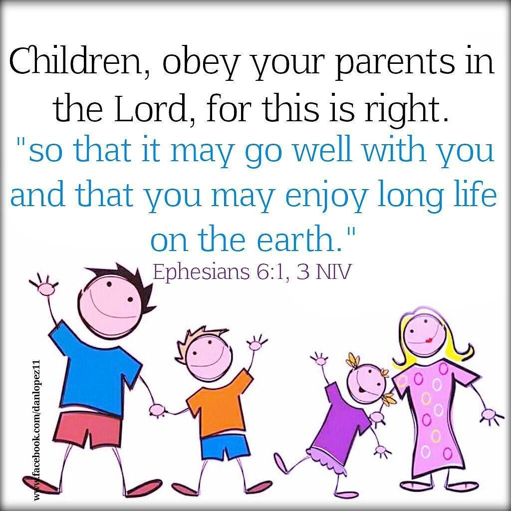 Ephesians 6 1 3 Niv 1children Obey Your Parents In The Lord For