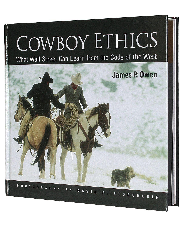 The Stoecklein Collection Cowboy Ethics Hardback Book
