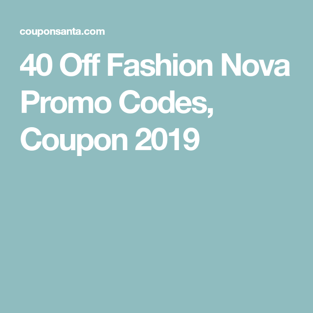 fashion nova coupons 2019
