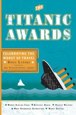 "The Titanic Awards by Doug Lansky, Click to Start Reading eBook, Read Doug Lansky's posts on the Penguin Blog.""In a nutshell, the Titanic Awards are the Darwin Awards"