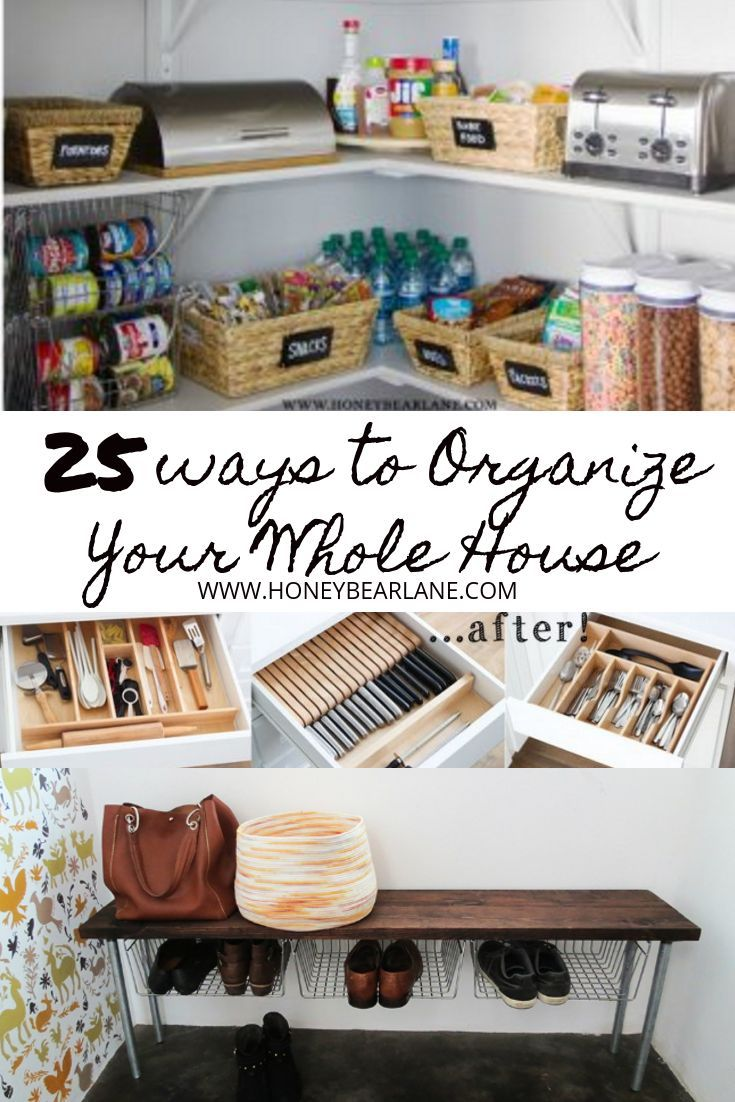 25 Way to Organize Your Whole House in 2018 | Organize & Clean ...