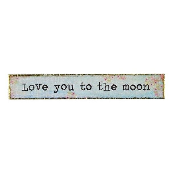 Natural Life 'Love You To The Moon' Wood Wall Art (€13) ❤ liked on Polyvore featuring home, home decor, wall art, blue, wooden home decor, wooden wall art, moon home decor, blue home decor and wood wall art