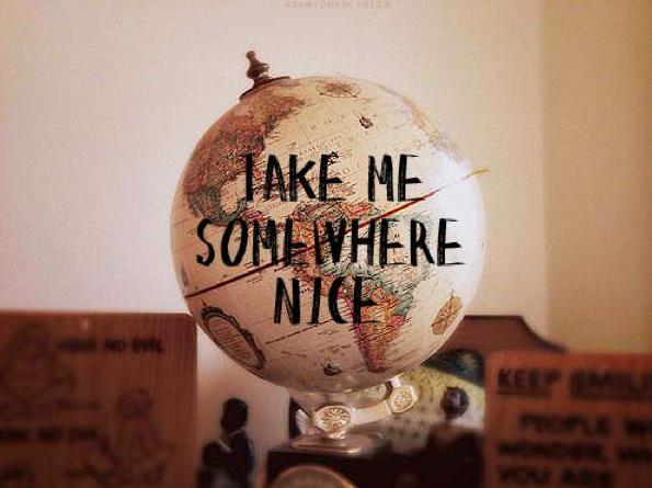 Where ever you go
