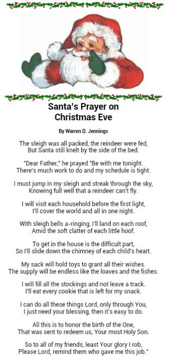 Christmas Eve Poem.Santa S Prayer I Ve Been Looking For This Poem For Years