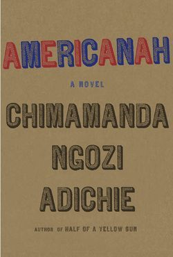 "Chimamanda Adichie's ""merciless, compassionate new novel"" - Americanah #findabook #mustread"