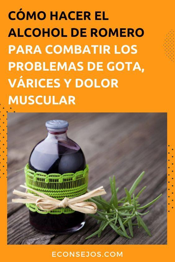 Alcohol De Romero Para Hacer Masajes Y Reducir Los Dolores Remedios Naturales Remedios Remedios Caseros Naturales