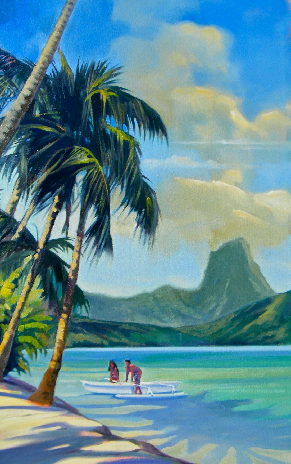 Tahiti Painting By Artist Wade Koniakowsky Bedroomideas Decorideas Livingroomideas Seas Affiches De Voyage Retro Affiches Retro Photo Paysage Magnifique