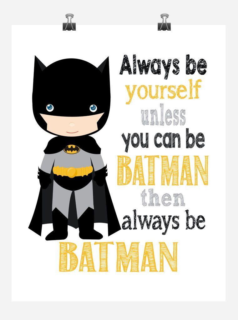 Batman Superhero Motivational Wall Art Nursery Decor Print