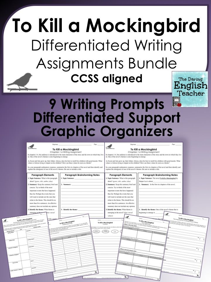 To Kill A Mockingbird Differentiated Writing Assignments Bundle Differentiated Writing Writing Units Teaching American Literature
