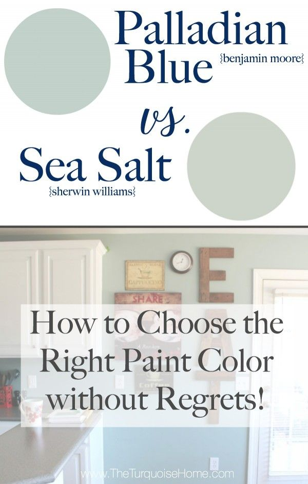 sea salt vs palladian blue choose paint colors without regrets blogger home projects we. Black Bedroom Furniture Sets. Home Design Ideas