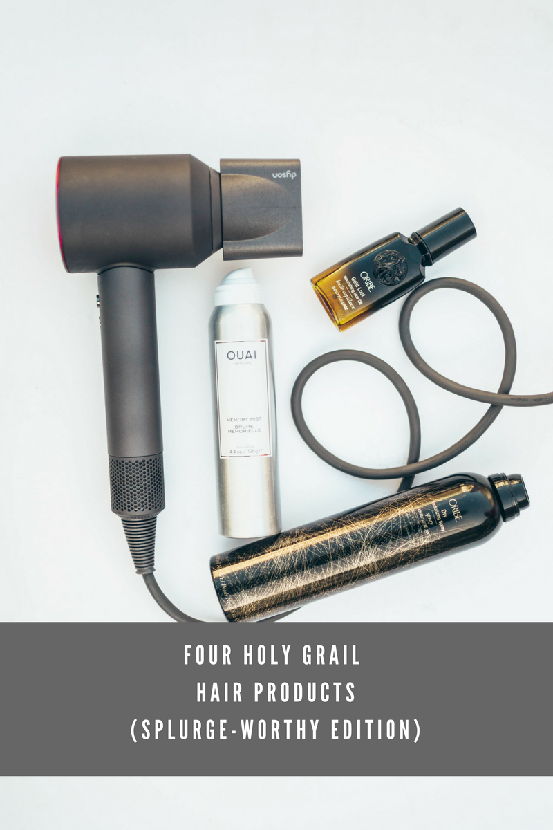Four Holy Grail Hair Products (SPLURGEWORTHY EDITION