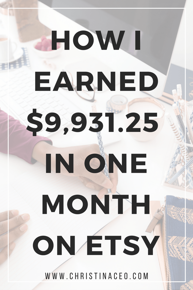 February 2017 Earnings Report - How I Earned $9,931.25 in One Month on Etsy