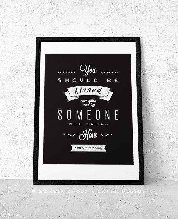 Love print movie quote print gone with the wind quote typography poster love poster you black and white