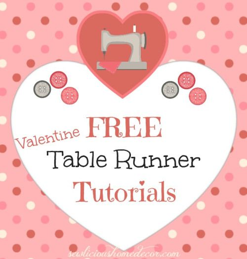 10 Free Valentine's Day Table Runner Tutorials | Table runner ... : free valentine quilted table runner patterns - Adamdwight.com