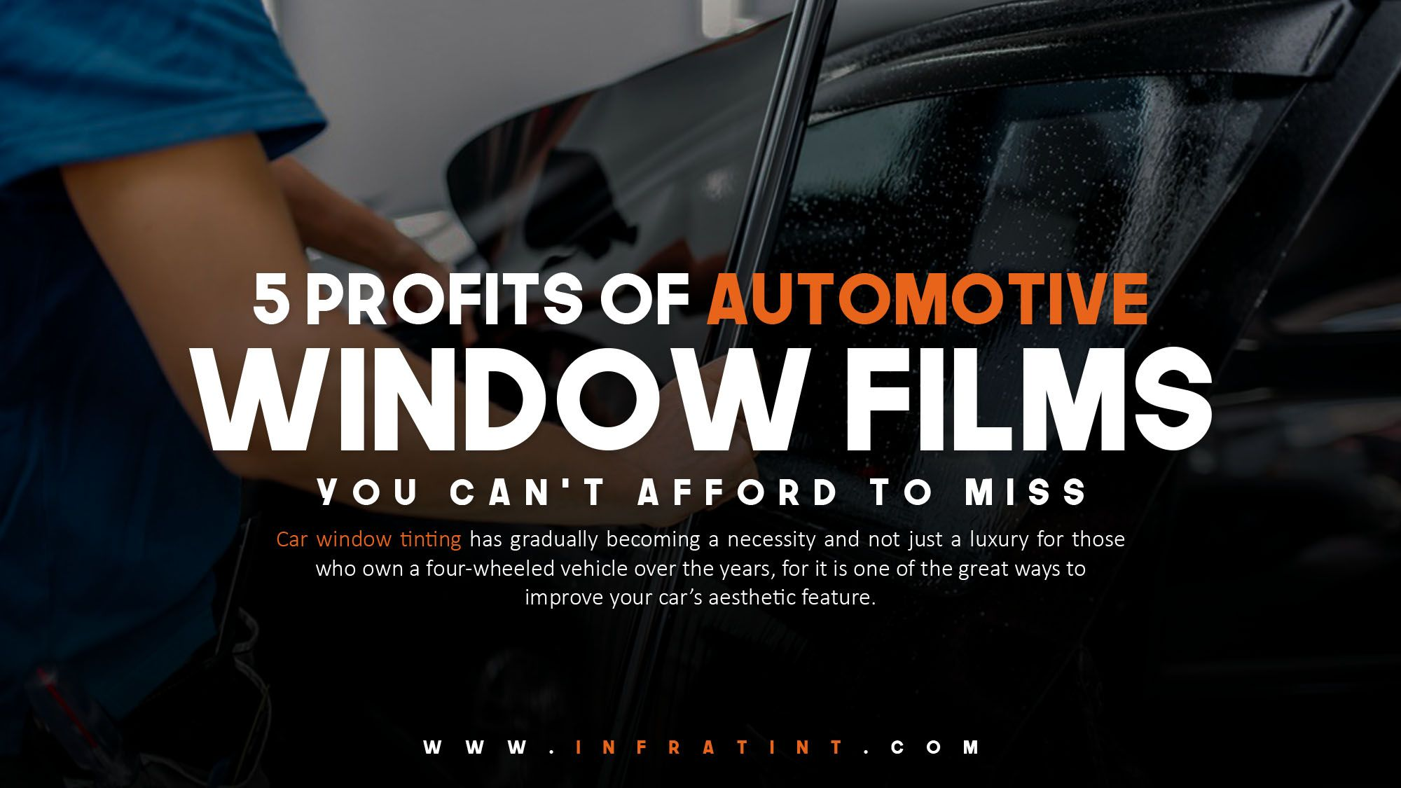 5 Profits Of Automotive Window Films You Can T Afford To Miss Tinted Windows Car Wheels Car Window