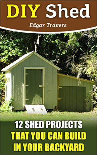 Amazon Com Diy Shed Plans 12 Shed Projects That You Can