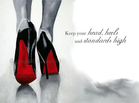 Art Print Of Christian Louboutin Black Shoes Fashion Quote Fashion Gifts Wall Art Home Decor Fashion Art Prints Fashion Quotes Art Fashion Quotes