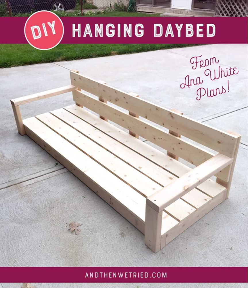 Diy Hanging Daybed Part 1 And Then We Tried Diy Daybed Hanging Daybed Diy Outdoor Furniture