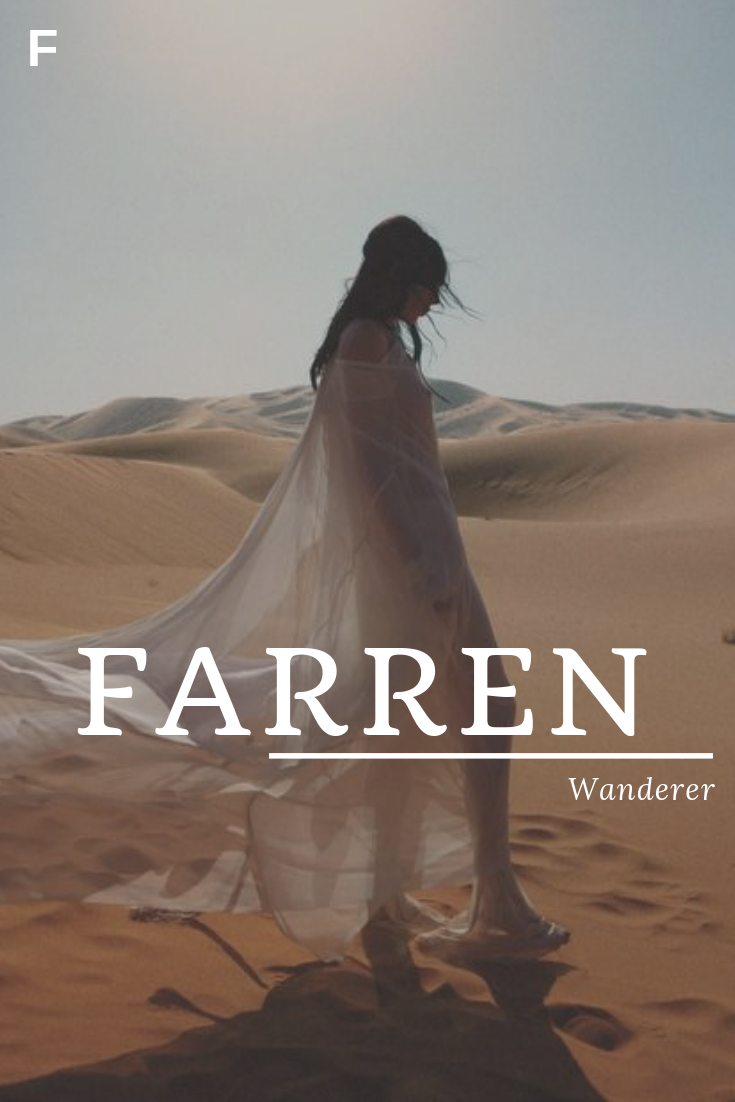 Farren, meaning Wanderer, English names, F baby girl names, F baby