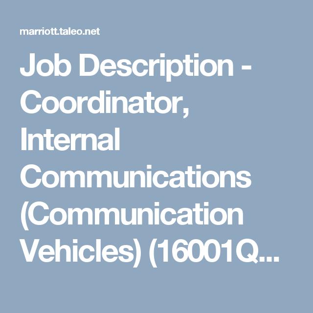 Job Description - Coordinator, Internal Communications (Communication Vehicles) (16001QL2)