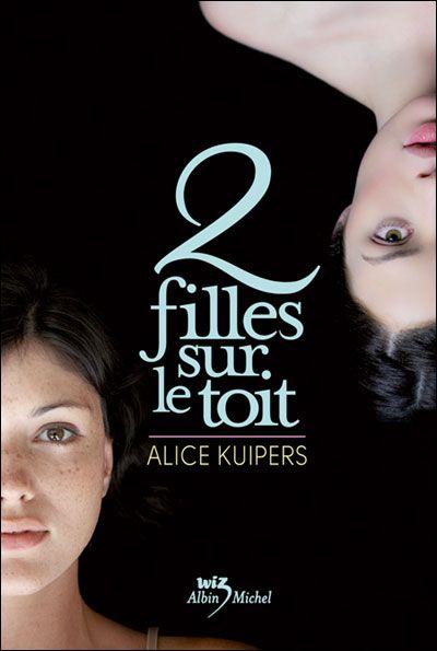 2 filles sur le toit • Alice Kuipers • Albin Michel - Wiz