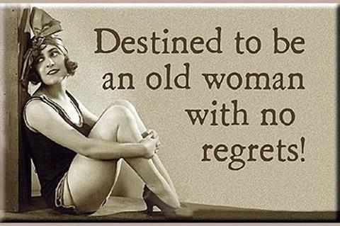 Destinada a ser una mujer mayor sin arrepentimientos!