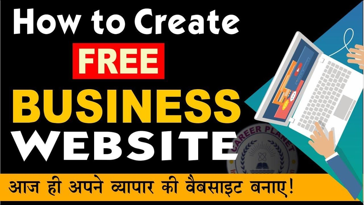 How To Create Free Website For Business In 2020 Create Website Free Learn Web Design Free Website
