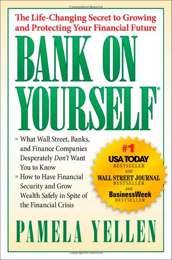 Bank on yourself the life changing secret to protecting your bank on yourself the life changing secret to protecting your financial future pamela malvernweather Image collections