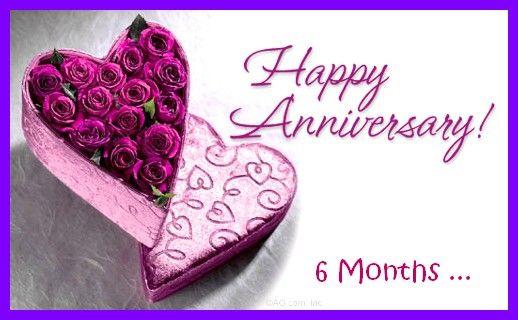 happy 6 months anniversary  Happy 6 month anniversary mi vida  Happy Annivesary baby