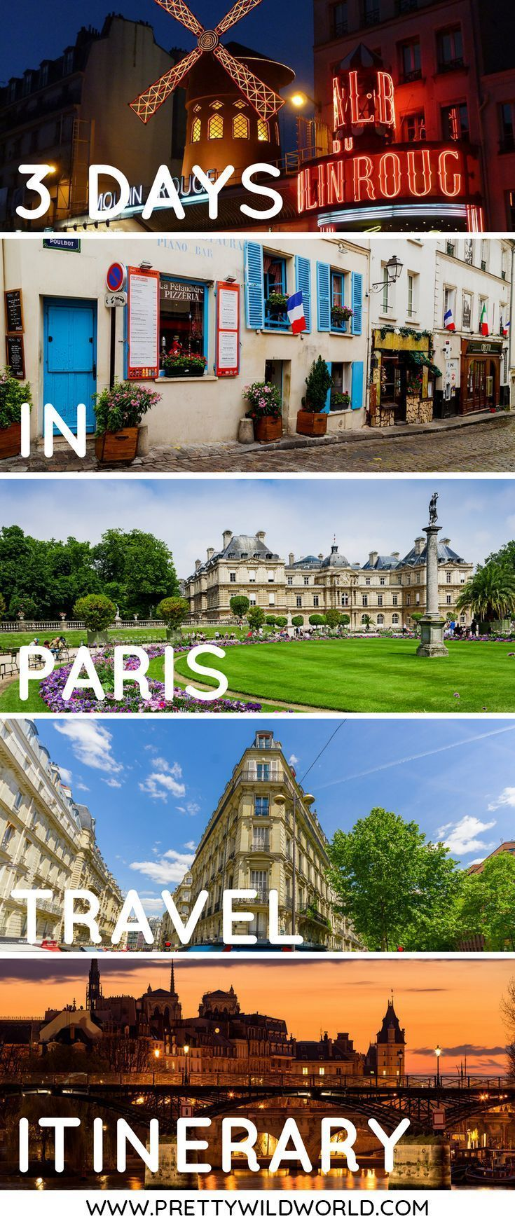 Paris Itinerary: How to Spend Three Days in Paris (France) -   18 travel destinations Paris beautiful places ideas