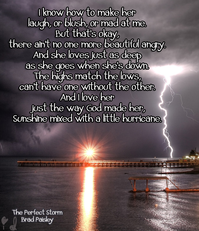 Brad Paisley - Perfect Storm Lyrics Quote   Song Lyrics ...