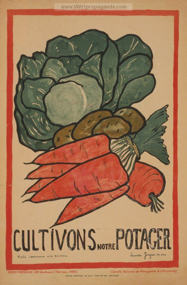 Captivating French WW1 Rationing Poster (ww1propaganda.com/ww1. Vintage Food PostersVictory  GardenFrench ...