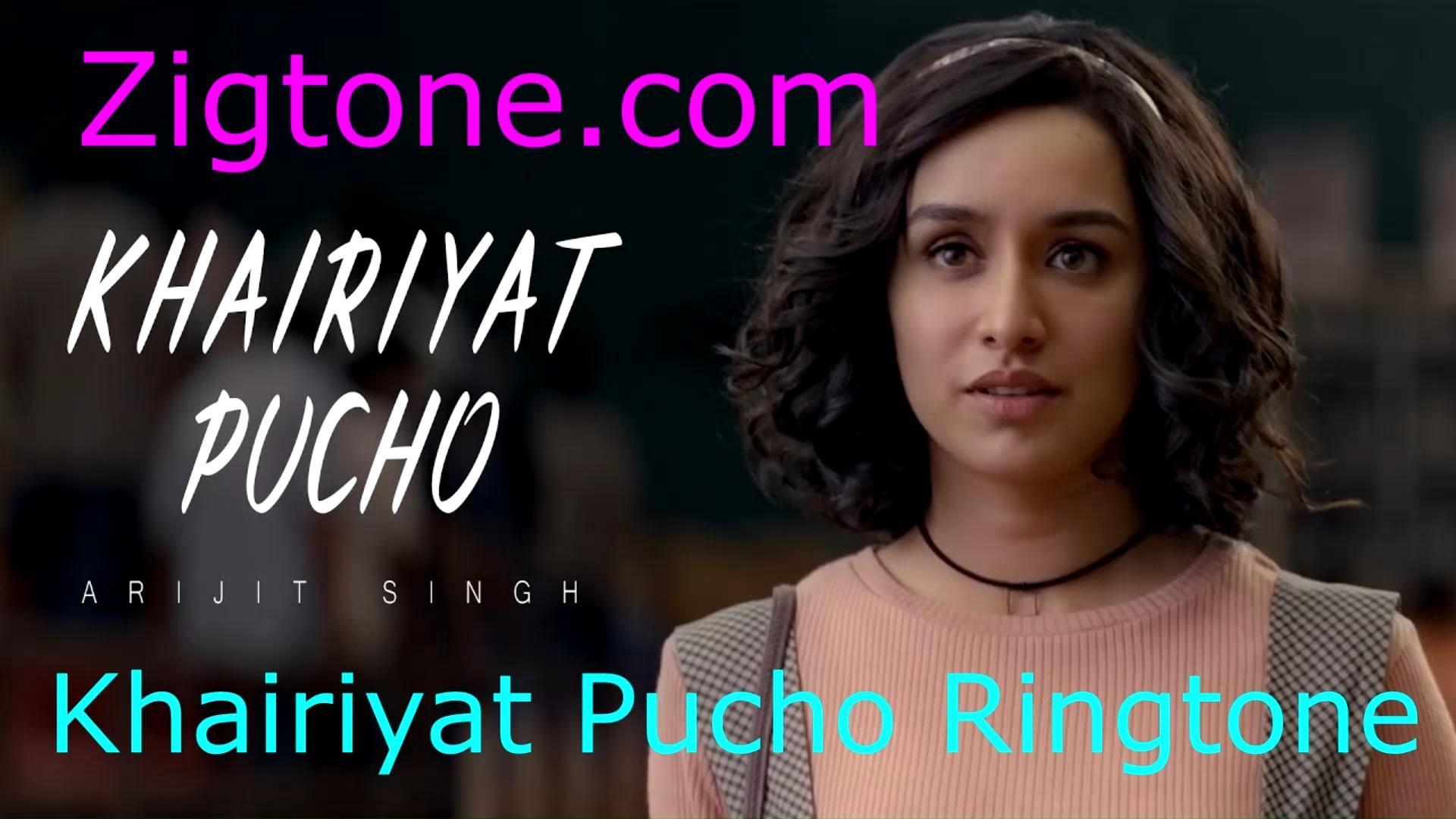 Video Khairiyat Pucho Mobile Ringtone Zigtone Di 2020
