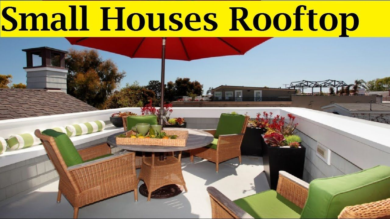 30 Rooftop Decoration Ideas For Small Houses Rooftop Design Outdoor Furniture Sets Architecture Design