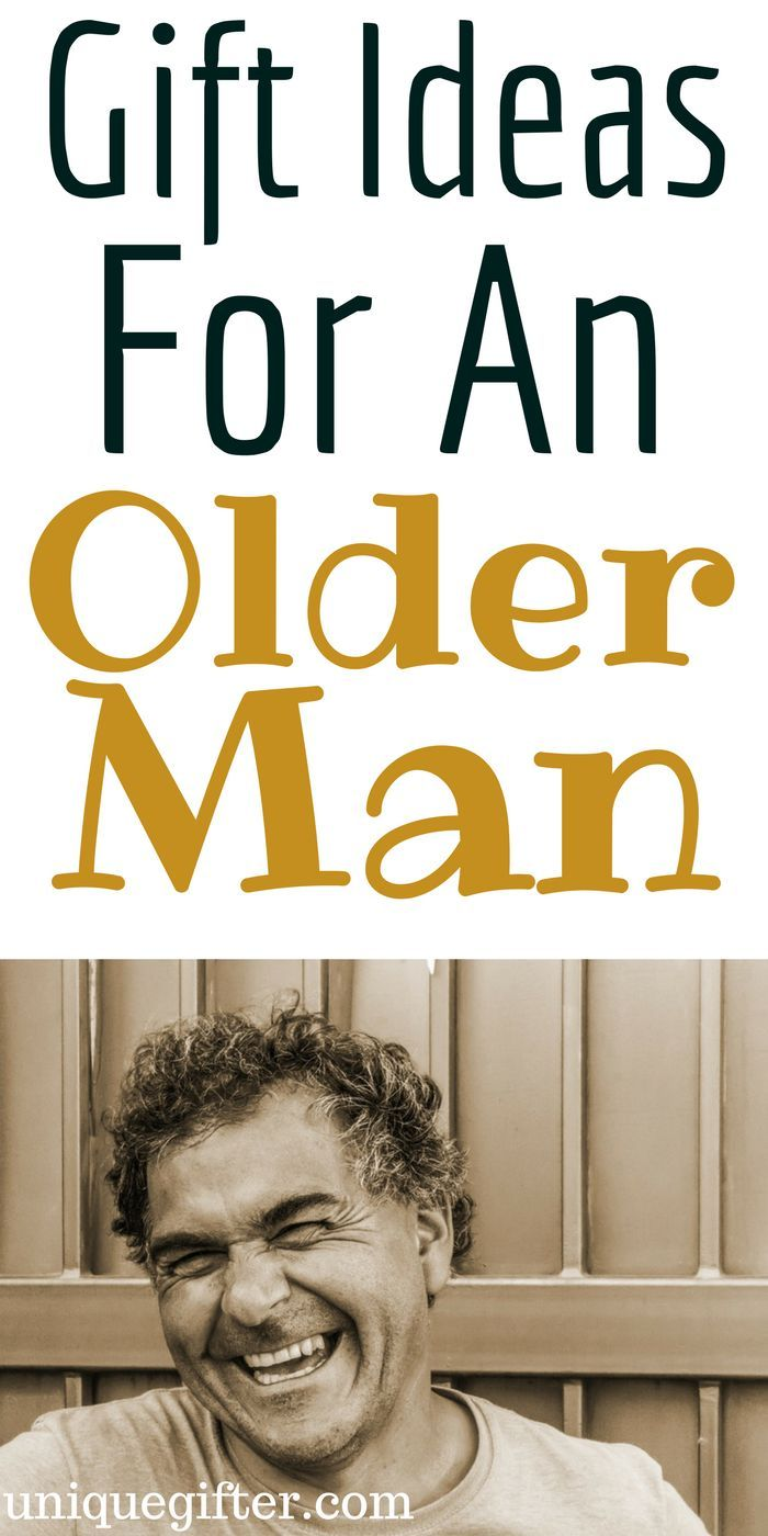 Gift Ideas for an Older Man | Older men, Gifts for old men ...