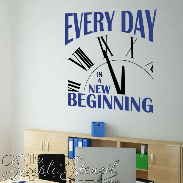 Every Day Is A New Beginning Motivational Wall Quote For Goal Setting Motivational Wall Quotes Wall Quotes Office Wall Design