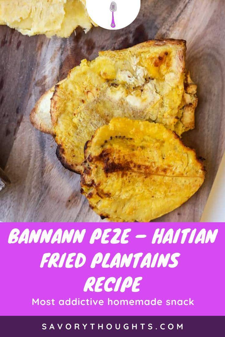 Bannann Peze – Haitian Fried Plantains Recipe | Recipe in ...