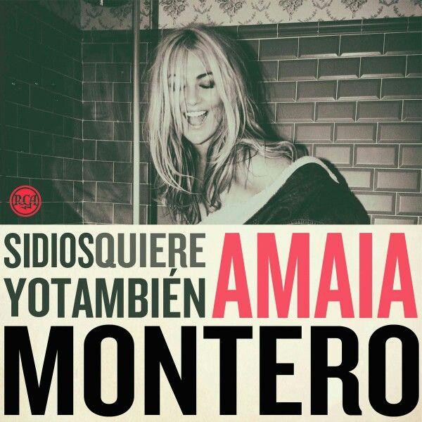 Si Dios Quiere Yo Tambien Amaia Montero Music Music Albums Songs
