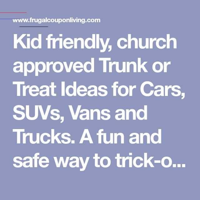 Kid Friendly Trunk or Treat Ideas for Cars, SUVs, Trucks ...